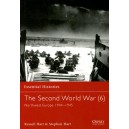 The Second World War (6) North West Europe 1944-1945