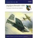 Jagdgeschwader 400 - Germany's Elite Rocket Fighters