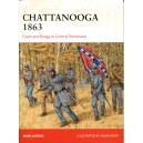 Chattanooga 1863 Grant and Bragg in Central Tennessee