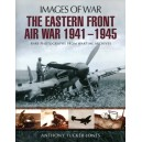 The Eastern Front Air War 1941 - 1945