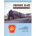 Pennsy K-4's Remembered: Class K-4, The Keystone of Steam Passenger Power