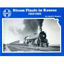 Santa Fe Steam Finale in Kansas 1952-1955