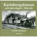 Karlsborgsbanan och järnvägen i Skövde