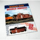 Milwaukee Road's Wooden Cabooses