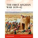 The First Afghan War 1839–42 Invasion, catastrophe and retreat