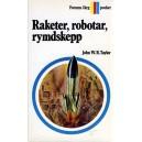 Raketer, robotar, rymdskepp