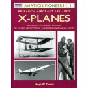 X Planes - Research Aircraft 1891-1970