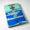 Die Ritterkreuzträger der Kriegsmarine