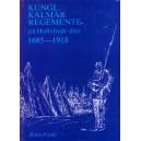 Kungl. Kalmar regemente på Hultsreds slätt 1685-1918