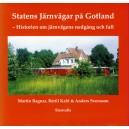 Statens Järnvägar på Gotland -Historien om järnvägens nedgång och fall