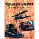 Wildland Fire Apparatus: 1940-2001 Photo Gallery