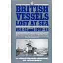 British Vessels Lost at Sea 1914-18 and 1939-45