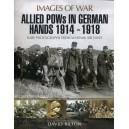 Allied Pows in German Hands 1914 - 1918