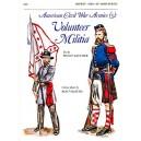 American Civil War Armies 5 - Volunteer Militia