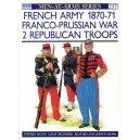 French Army 1870-71 Franco-Prussian war 2 Republican Troops