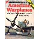 American Warplanes, World War II-Korea, Volume I