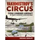 Vakhmistrov's Circus: Zveno Combined Aircraft