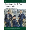 American Civil War Commander 1 - Union Leaders in the East