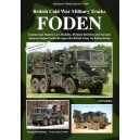 British Cold War Military Trucks - FODEN Commercial Pattern Low Mobility, Medium Mobility and Variants