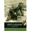 Eesti Leegion The Estonian Legion In Words & Pictures