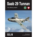 Saab 29 Tunnan - The ultimate portfolio