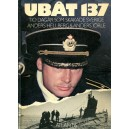 Ubåt 137. Tio dagar som skakade Sverige