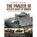 The Panzer III: Hitler's Beast of Burden