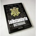 Dictionnaire de la Leibstandarte