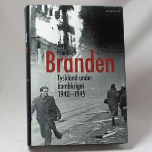 Branden - Tyskland under bombkriget 1940-1945