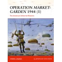 Operation Market-Garden 1944 (1) The American Airborne Missions