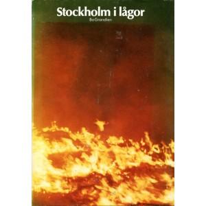 Stockholm i lågor