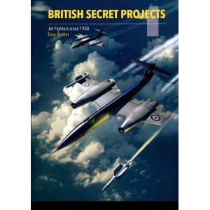 British Secret Projects: Jet Fighters Since 1950