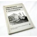 Värdefulla industrimiljöer i Stockholm