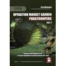Operation Market Garden Paratroopers vol. 2
