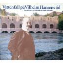 Vattenfall på Vilhelm Hansen tid