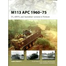 M113 APC 1960–75 US, ARVN, and Australian variants in Vietnam