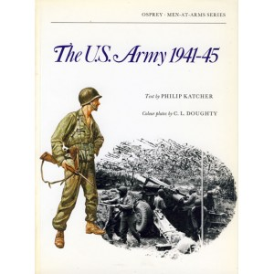 The U.S. Army 1941-45