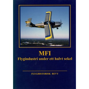 MFI Flygindustri under ett halvt sekel