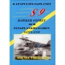 Katapultflygplanet S9 Hawker Osprey och flygplankryssaren Gotland