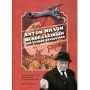 Anton Nilson : hundraåringen som gjorde revolution