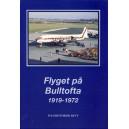 Flyget på Bulltofta 1919-1972
