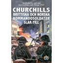 Churchills Brittiska och Norska kommandosoldater slår till