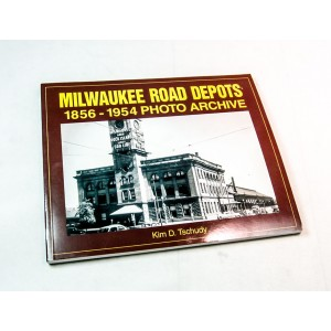 Milwaukee Road Depots 1856-1954 Photo Archive