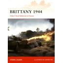 Brittany 1944 Hitler's Final Defenses in France