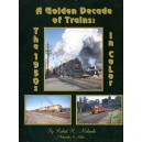 A Golden Decade of Trains: The 1950's in Color