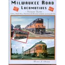 Milwaukee Road Locomotives, Vol. 3: Alco, Baldwin, Fairbanks-Morse Locomotives