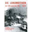 Die Lokomotiven der DB und der DR 1976
