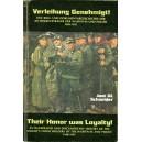 Verleihung Genehmigt! - Their Honor was Loyalty!