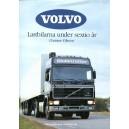 Volvo - Lastbilarna under sextio år