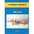 Målflyg - Svenska vingar 8
